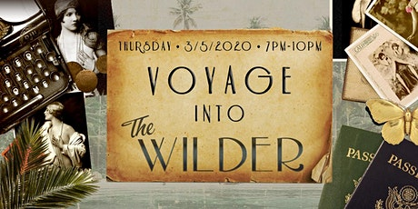 Voyage Into The Wilder • Menu Launch Party tickets
