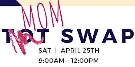 MOM SWAP at Reggio & Co. | Spring Sale tickets