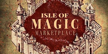 Isle of Magic Marketplace: Part 2 tickets