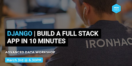 Django: build a full stack application in 10 minutes tickets