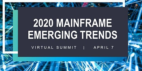 2020 Mainframe Emerging Trends tickets