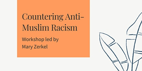 Countering Anti-Muslim Racism tickets