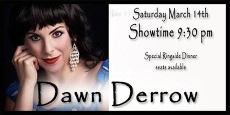 Dawn Derow - with Ian Herman: Gypsy In My Soul - The Songs of Eydie Gorme tickets