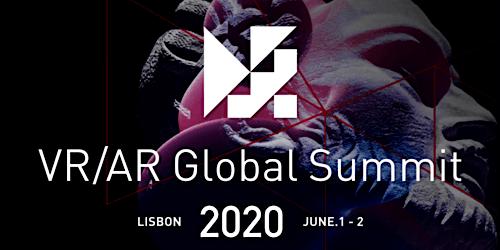 VR/AR Global Summit  Europe - Lisbon June 1&2