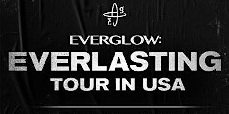 EVERGLOW: Everlasting Tour tickets