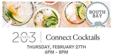 Connect Cocktails at South Bay, Greenwich, CT - February 27th, 6 pm - 8 pm tickets