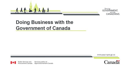 Doing Business with the Government of Canada - Seminar/ Webinar tickets