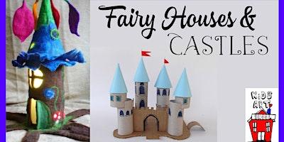 Kid's Craft: Fairy Houses & Castles