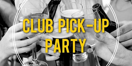 Club Pick Up Party & Tasting tickets