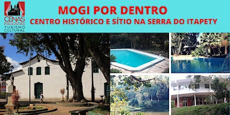 MOGI POR DENTRO: Centro Histórico e Sítio na Serra do Itapety ingressos