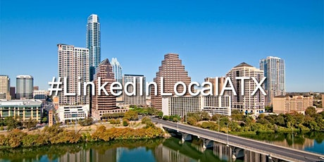 LinkedIn Local ATX March Networking Event tickets