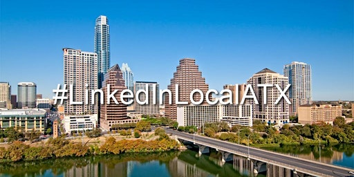LinkedIn Local ATX March Networking Event