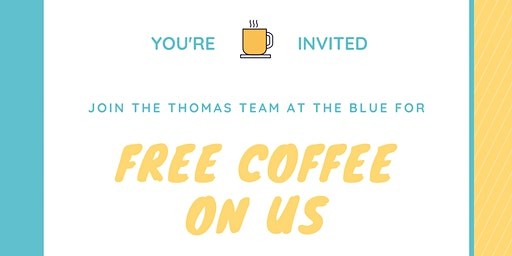 Get your Morning Coffee on the Thomas Team