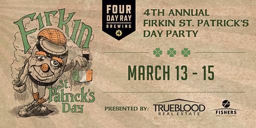 St. Patrick's Day Party at Four Day Ray Brewing