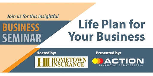 Life Plan For Your Business Seminar