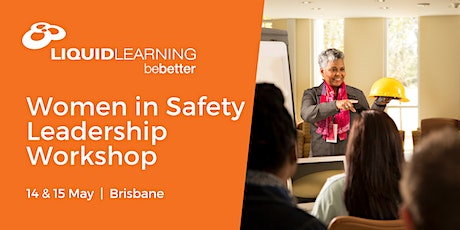 Women in Safety Leadership Workshop Brisbane tickets