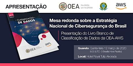 Mesa redonda sobre a Estratégia Nacional de Cibersegurança do Brasi ingressos