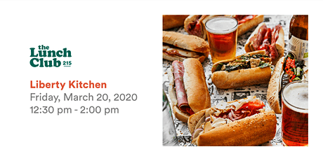 TLC March Lunch at Liberty Kitchen tickets