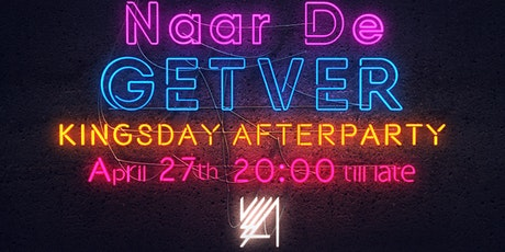 Naar De GETVER KINGSDAY Afterparty tickets