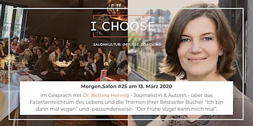 Morgen.Salon #25: im Gespräch mit Dr. Bettina Hennig und dem frühen Vogel