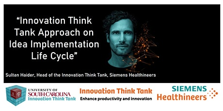 """""""Innovation Think Tank Approach on Idea Implementation Life Cycle"""" Seminar tickets"""