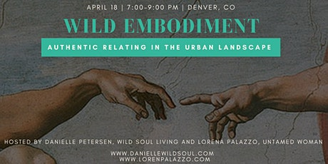 Wild Embodiment: Authentic Relating in the Urban Landscape tickets