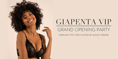 GIAPENTA VIP Grand Opening Party tickets