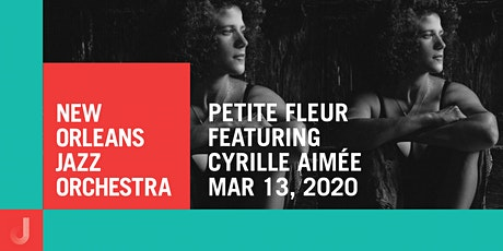 New Orleans Jazz Orchestra Presents Petite Fleur with Cyrille Aimée tickets