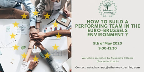 How to build a performing team in the Euro-Brussels environment tickets