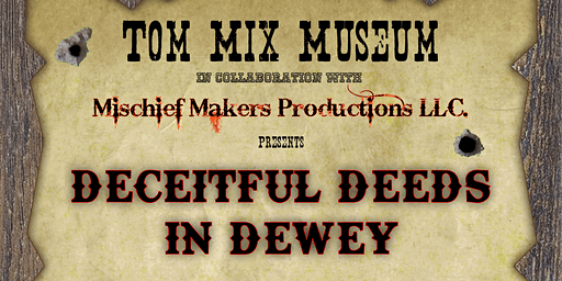 Deceitful Deeds in Dewey