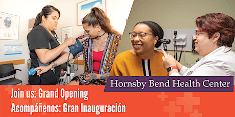 Hornsby Bend Health Center Grand Opening tickets