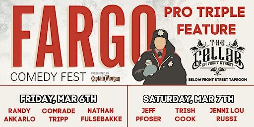 Fargo Comedy Fest - Pro Triple Feature
