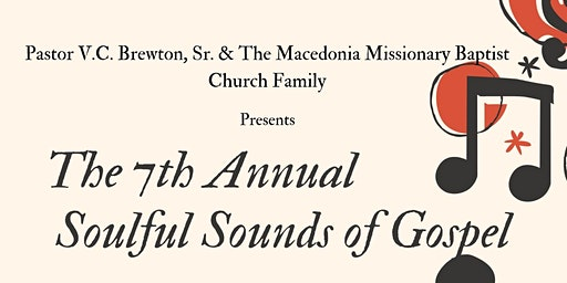 The 7th Annual Soulful Sounds of Gospel