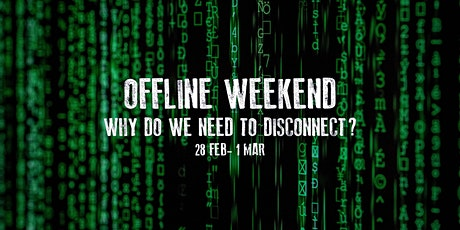 Offline Weekend Retreat bilhetes