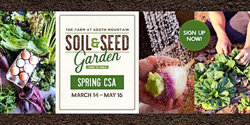 Soil & Seed Garden Spring 2020 CSA