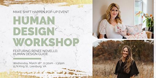 MSH: Pop Up - Human Design Workshop