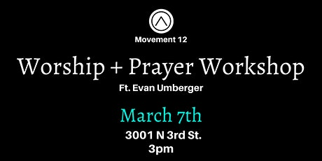 Worship + Prayer Workshop tickets