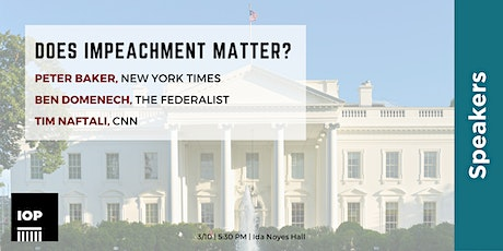 (NEW DATE) Does Impeachment Matter? tickets