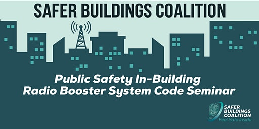 PUBLIC SAFETY IN-BUILDING SEMINAR - SAN JOSE, CA