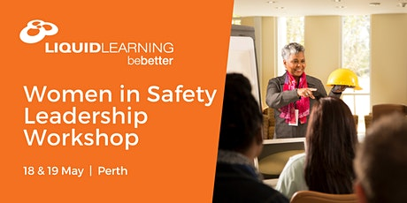 Women in Safety Leadership Workshop Perth tickets