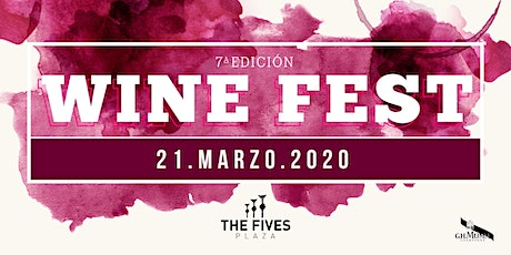 WINE FEST 7a EDICIÓN boletos