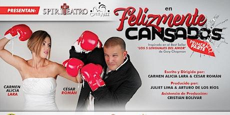 FELIZMENTE CANSADOS boletos