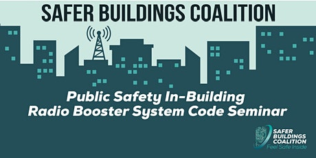 PUBLIC SAFETY IN-BUILDING SEMINAR - WASHINGTON DC AREA tickets