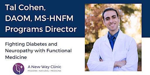 Diabetes & Neuropathy Seminar w/ Tal Cohen, DAOM, Salem, OR