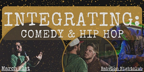 Integrating Comedy and Hip Hop tickets