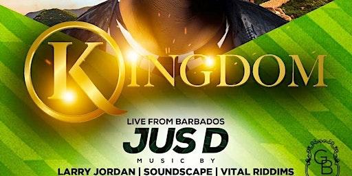 Kingdom Saturdays W/ special guest JUS D