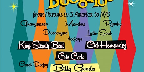Babalu To Boogaloo meets Tequila a GoGo w/ guest DJ Billy Goods tickets