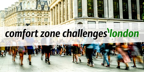 comfort zone challenges'london #1 tickets