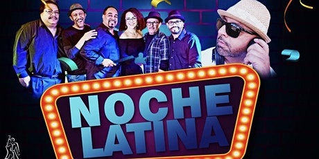 Noche Latina in Pleasanton tickets
