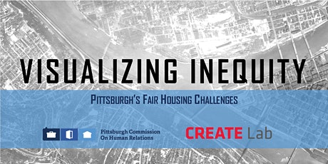 Visualizing Inequity: Pittsburgh's Fair Housing Challenges tickets